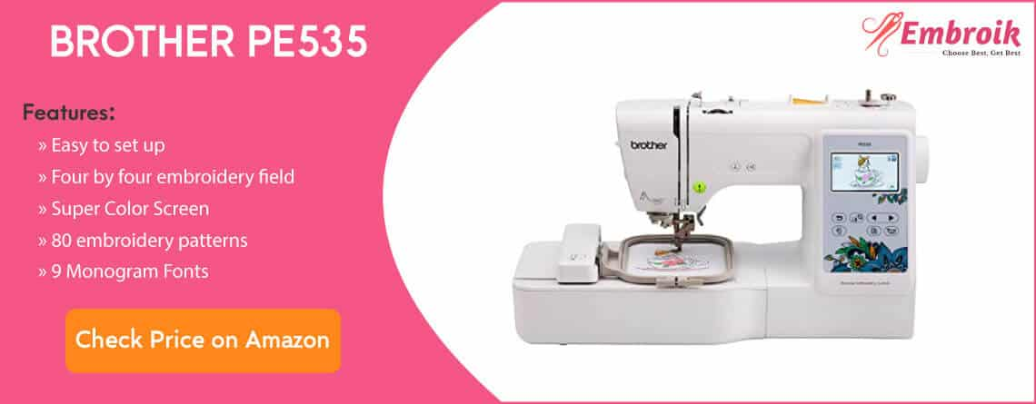 Brother PE535 Dedicated Home Embroidery Machine