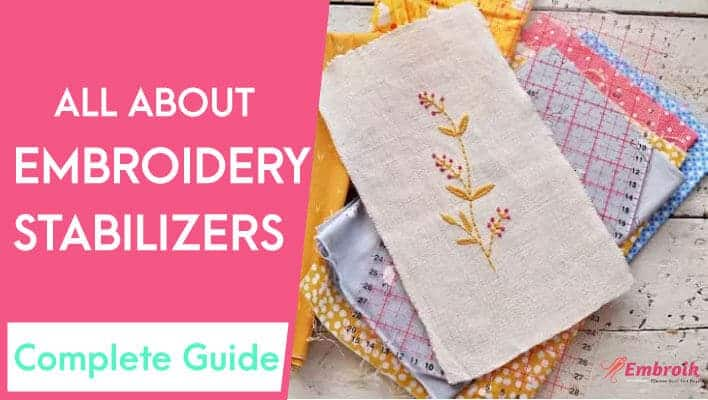 embroidery stabilizer guide
